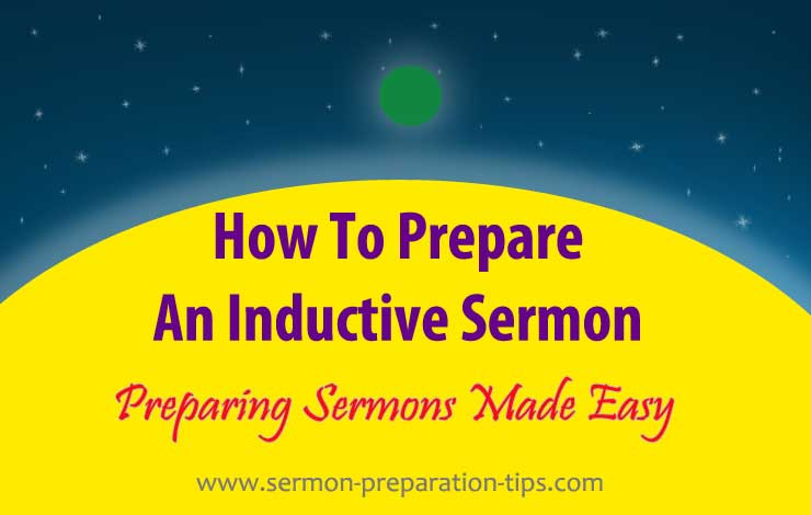 How To Prepare An Inductive Sermon | Sermon Preparation Tips