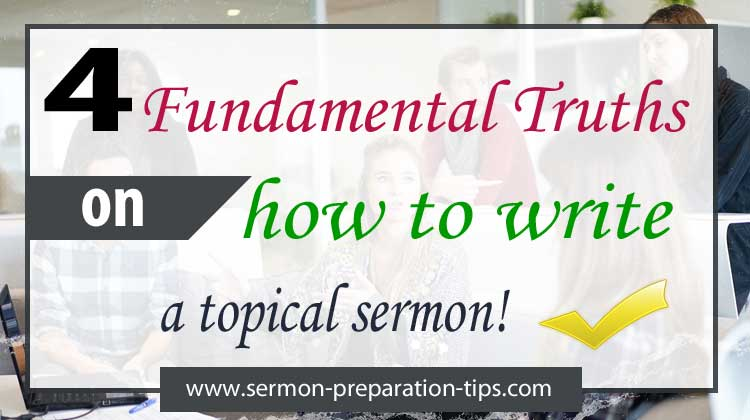 How To Write A Topical Sermon